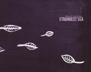 Strangest Sea